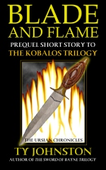 Blade and Flame: Prequel to the Kobalos Trilogy