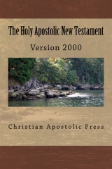 The Holy Apostolic New Testament