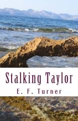 Stalking Taylor