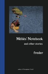 Melies' Notebook and Other Stories