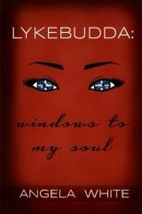 Lykebudda: Windows to my Soul