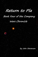 Return to Pla - Book Four of the Comapny Wars Chronicle