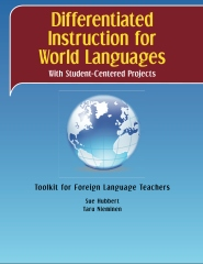 Differentiated Instruction for World Languages With Student-Centered Projects
