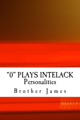 """""""0"""" PLAYS INTELACK Personalities"""
