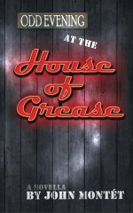 Odd Evening at the House of Grease