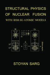 Structural Physics of Nuclear Fusion
