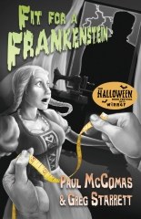 Fit for a Frankenstein