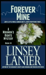 Forever Mine: Book III (A Miranda's Rights Mystery)