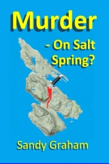 Murder - On Salt Spring?