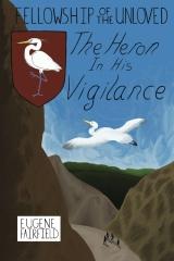 The Heron In His Vigilance