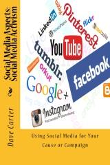 Social Media Aspects: Social Media Activism