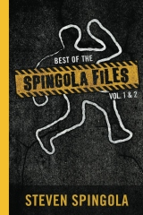 Best of the Spingola Files