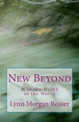New Beyond & In The Womb of the World