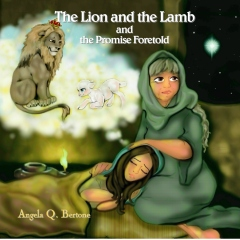 The Lion and the Lamb and the Promise Foretold