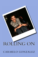 Rolling On