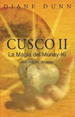 Cusco II: La Magia del Munay-Ki
