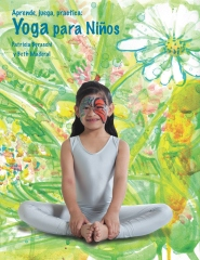 Aprende, juega, practica: Yoga para niños.