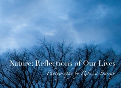 Nature: Reflections of Our Lives