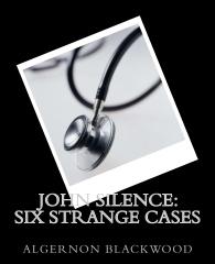 John Silence: Six Strange Cases