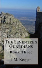 The Seventeen Guardians: Book Three