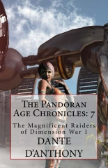 The Pandoran Age Chronicles: 7