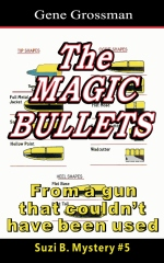 The Magic Bullets: Suzi B. Mystery #5