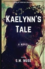 Kaelynn's Tale