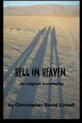 HELL IN HEAVEN an original screenplay