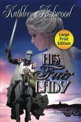 His Fair Lady - Large Print Edition