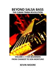 Beyond Salsa Bass