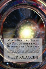 Mind-Bending Tales of Discoveries from Beyond the Universe