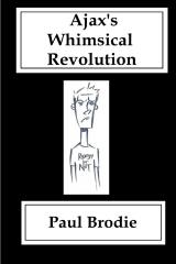 Ajax's Whimsical Revolution