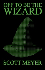 Off to Be the Wizard