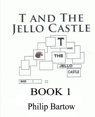 T and The Jello Castle-Book 1