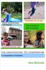 The Unschooling 101 Compendium