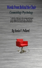 Words From Behind the Chair - Cosmetology Psychology