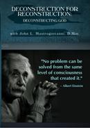 Deconstruction for Reconstruction: Deconstructing God