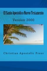 El Santo Apostolico Nuevo Testamento