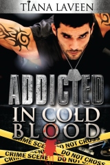 Addicted In Cold Blood