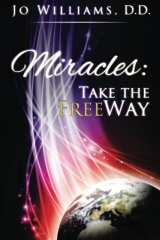 Miracles: Take the FreeWay