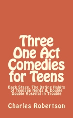 Three One Act Comedies for Teens