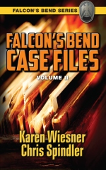 Falcon's Bend Case Files, Volume II