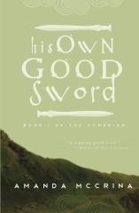 His Own Good Sword