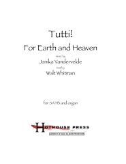 Tutti! for Earth and Heaven (SATB and organ)