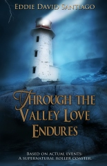 Through the Valley Love Endures