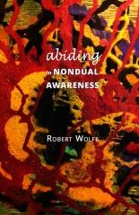 Abiding in Nondual Awareness