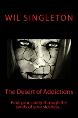 The Desert of Addictions...