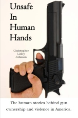Unsafe In Human Hands