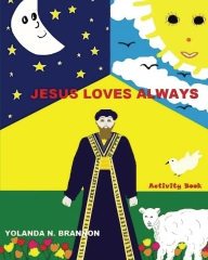 Jesus Loves Always Activity Book