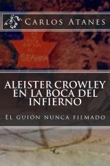 Aleister Crowley en la Boca del Infierno